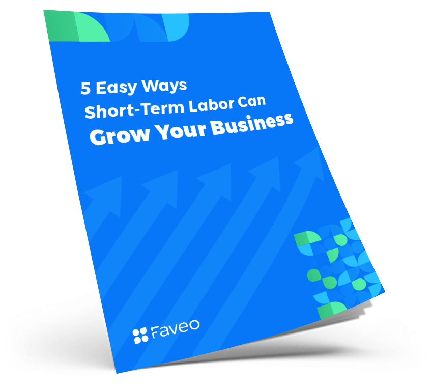 5 Easy Ways Short-Term Labor Can Grow Your Business